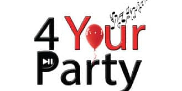 *** 4 Your Party ***