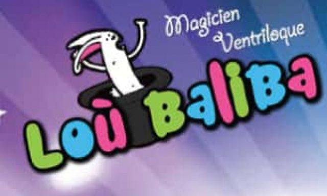 *** Lou Baliba – Magicien ***